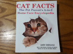 CAT FACTS: The Pet Parents A-to-Z Home Care Encyclopedia